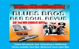 BLUES BROTHERS R&B SOUL REVUE